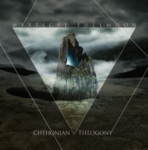 Cover MYSTICAL FULLMOON Chthonian Theogony CD