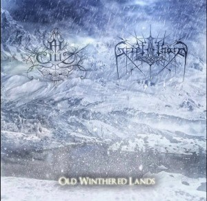 2014 - Ah Ciliz & Griefthorn - Old Withered Lands [Split]
